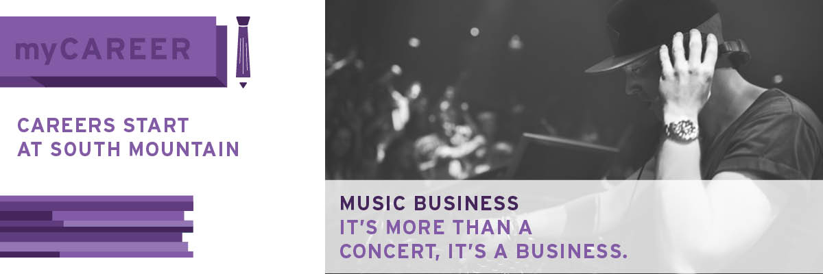 Music Business at South Mountain Community College