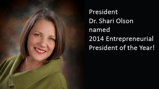 Dr. Shari Olson, named 2014 Entrepreneurial President of the Year