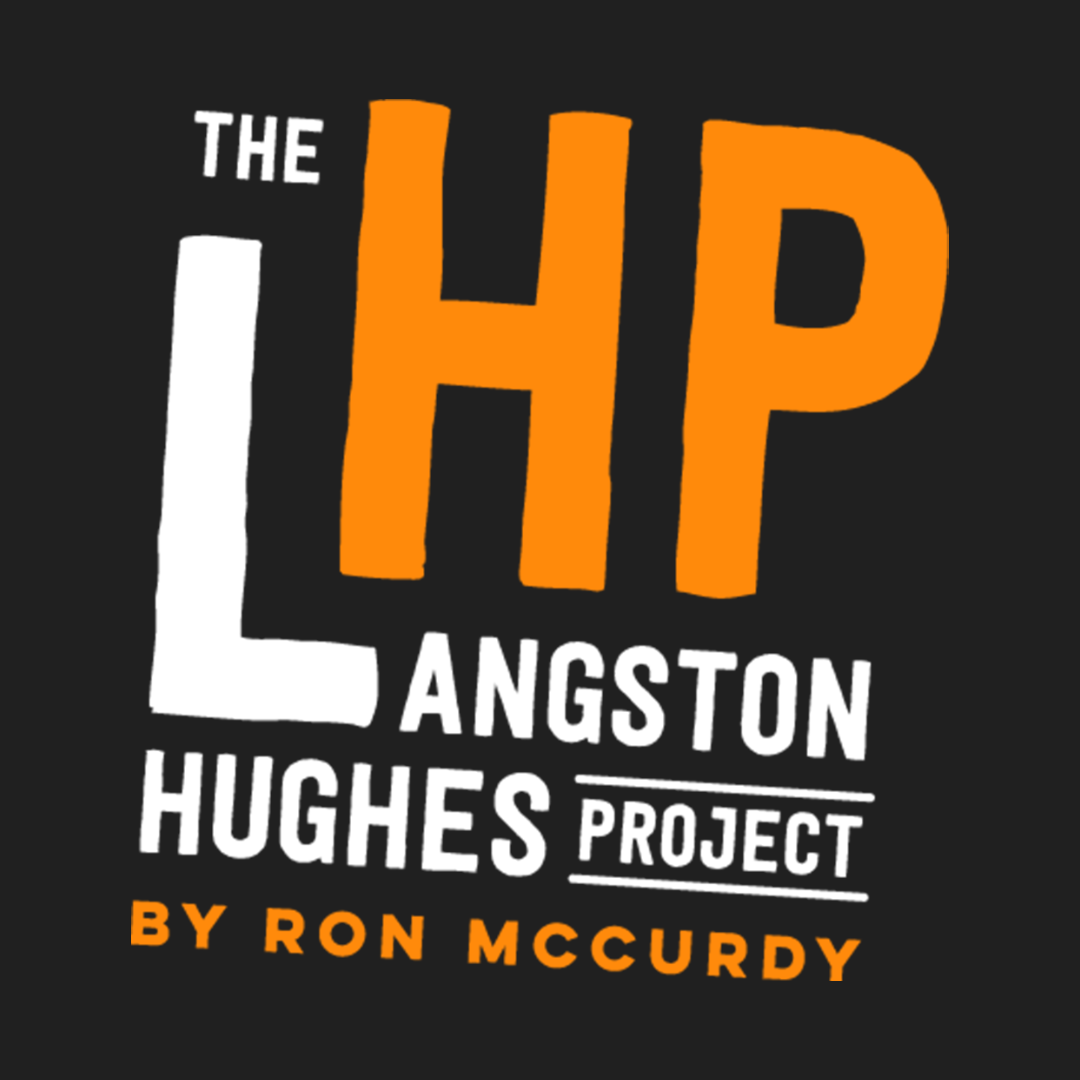 The Langston Hughes Project by Dr. Ron McCurdy